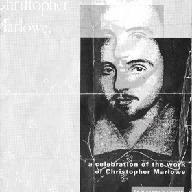 A celebration of Christopher Marlowe, Deptford 1993